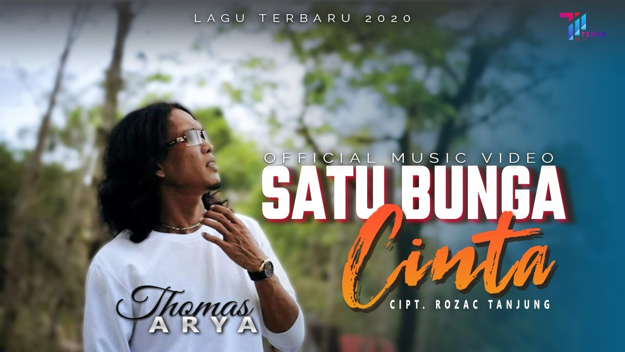 Thomas Arya - SATU BUNGA CINTA [Official Music Video]