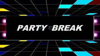 Download Party Break  สายย่อ  สงกรานต์ 2018 Mp3