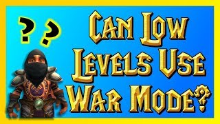 Can Low Levels Use War Mode? - World of Warcraft