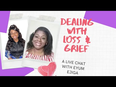Download Dealing with Loss & Grief- with Eyum Ejiga