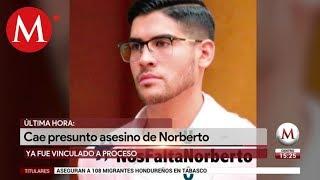 Detienen y vinculan a proceso a presunto homicida de Norberto Ronquillo