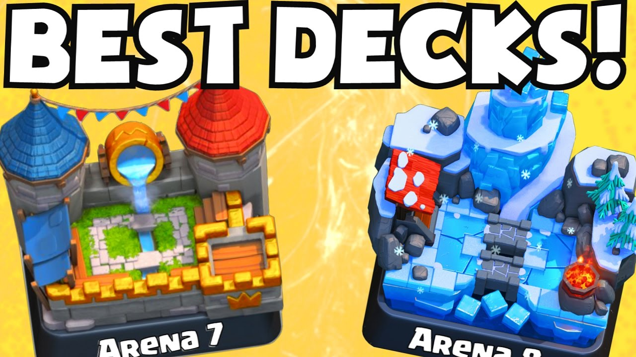 Clash royale best arena 7 arena 8 decks undefeated best for Clash royal deck arene 7