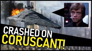 Why Luke CRASHED a Star Destroyer on Coruscant (Star Wars Legends)