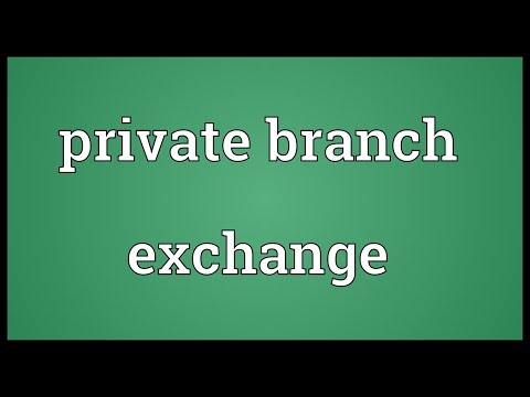 Private branch exchange Meaning
