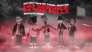 Cheat Codes - No Service In The Hills Ft. Trippie Redd & blackbear & PRINCE$$ ROSIE (NGHTMRE Remix)