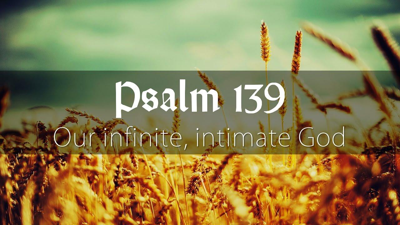 Our Infinite Intimate God - Steve Lawson Sermon on Psalm 139