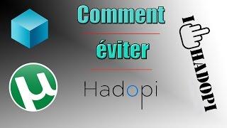 [TUTO] Comment éviter/contourner la loi Hadopi lors de nos téléchargements ? | 100% Fiable !!!!