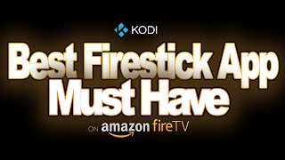 Best Firestick Remote App Must Have on Amazon FireTV And Kodi 17.4