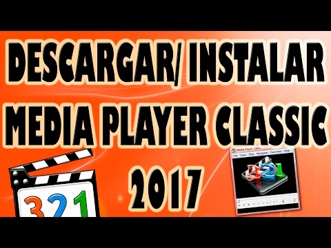 Descargar e Instalar Media Player Classic Gratis 2017.
