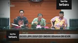 Download Video Eks Bos Lippo Grup Eddy Sindoro Serahkan Diri ke KPK MP3 3GP MP4