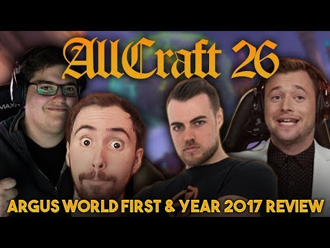 ALLCRAFT #26 - Argus World First & Year 2017 Review ft. Asmongold, Sco, Hotted & Rich