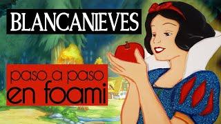 Como hacer Blancanieves en Goma Eva o Foami