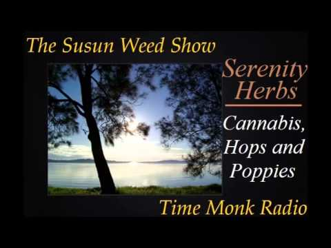 The Susun Weed Show ~ Serenity Herbs: Cannabis, Hops and Poppies  - SWS1086
