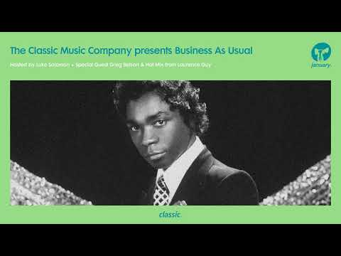 Business As Usual January 2018: Luke Solomon + Special Guest Greg Belson & Hot Mix from Laurence Guy