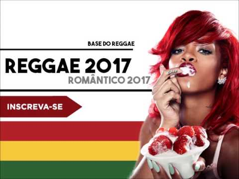 REGGAE ROMÂNTICO 2017 - So As Tops De Janeiro