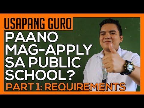 Paano Mag Apply Sa Public School | Part 1: Requirements
