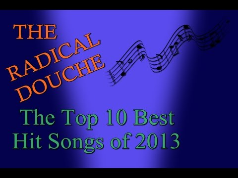 The Top 10 Best Hit Songs of 2013