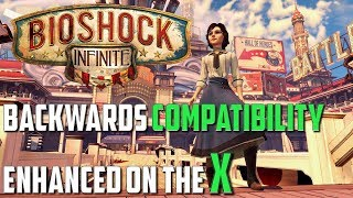 Bioshock Infinite: Backwards Compatibility on X1X - X1S - X360