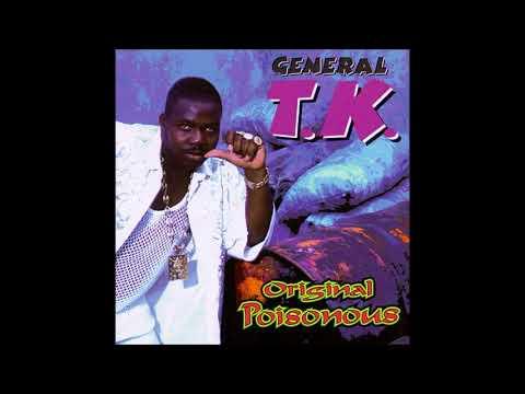 General T.K  - If yu no like we (1991) Real Rock Riddim