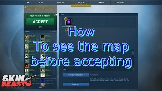 [CS:GO] How to see the map in competitive before accepting
