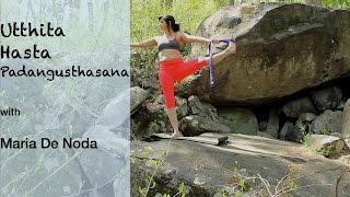 Utthita Hasta Padangusthasana - Yoga Basics with Maria De Noda