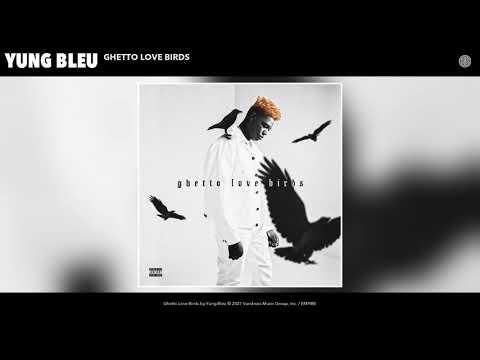 Yung Bleu - Ghetto Love Birds (Audio)