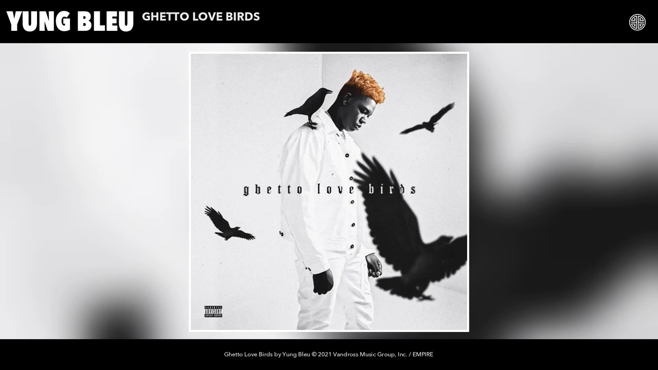 Yung Bleu - Ghetto Love Birds (Audio)