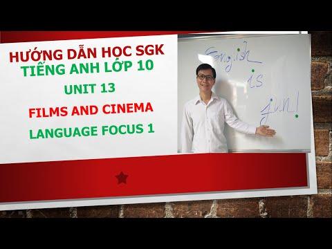 Hướng dẫn học SGK Tiếng Anh lớp 10 - Unit 13 - Language focus 1