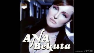Ana Bekuta - Ako ga vidite - (Audio 2005)
