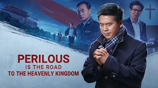 "Gospel Movie Trailer ""Perilous Is the Road to the Heavenly Kingdom"""