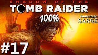 Zagrajmy w Shadow of the Tomb Raider (100%) odc. 17 - Próba Orła