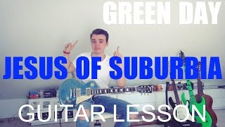 Green day: Jesus of Suburbia (part 2) (GUITAR TUTORIAL/LESSON#31)