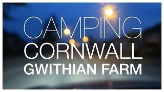 LONDON TO CORNWALL - GWITHIAN FARM CAMPSITE |  twoplustwocrew