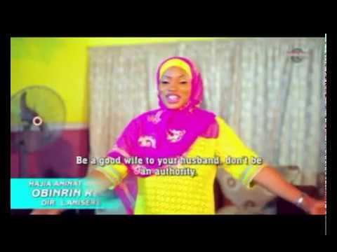 Alh. Ameera Ameenat ft Abubakar Ajao - Obirin Rere - Yoruba Islamic Music 2018 New Release this week