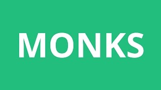 How To Pronounce Monks Pronunciation Academy