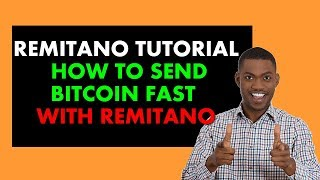 Remitano Tutorial Nigeria: How To Send Bitcoin To Others In Nigeria with Remitano