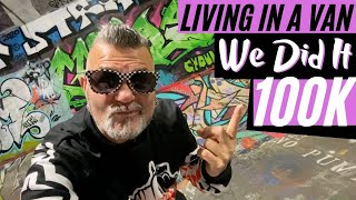"OFF-GRID LIVING IN A VAN ""Everyday Van Life"" THANK YOU For 100,000 SUBSCRIBERS"