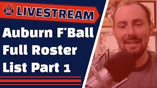 Auburn Football Full Roster Breakdown Part 1 | Auburn Family Livestream