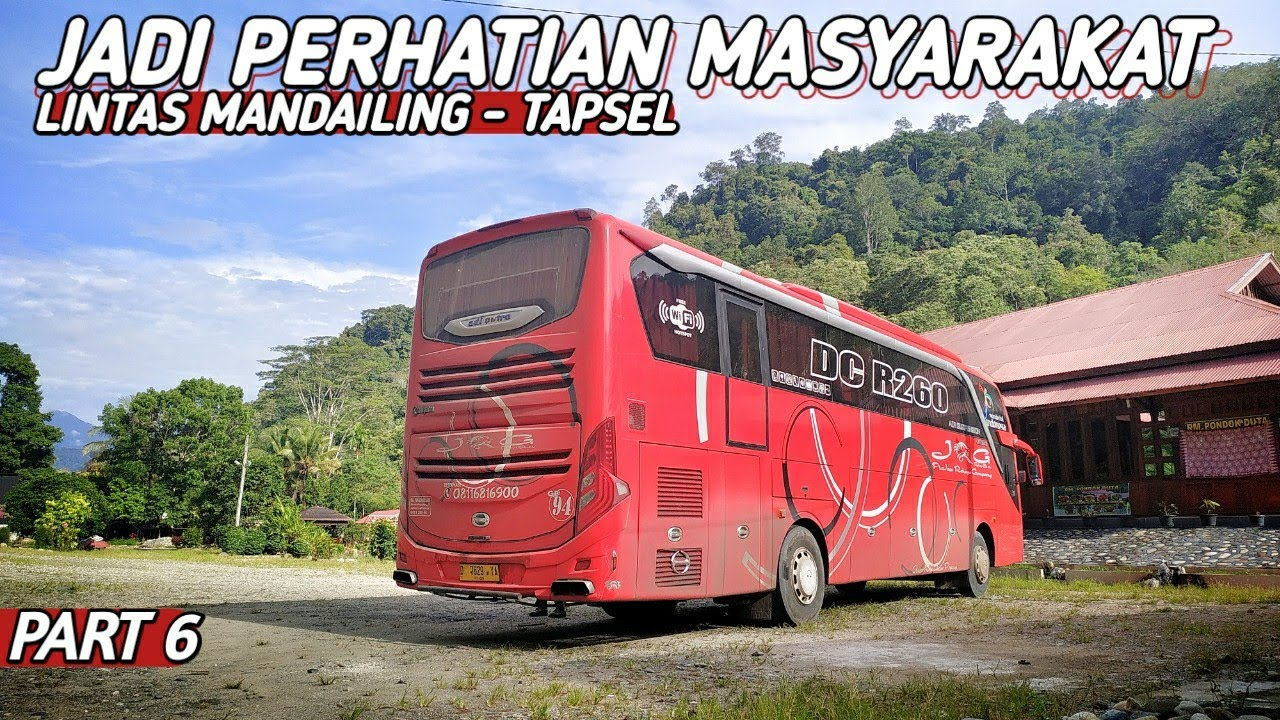 Lewat Kampungnya ALS, KOTANOPAN!! | Trip Bus JRG BANDUNG - MEDAN Via Lintas Tengah Ep 6