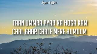 Cover images Chal Ghar chale Lyrics - Malang | Mithoon ft. Arijit Singh