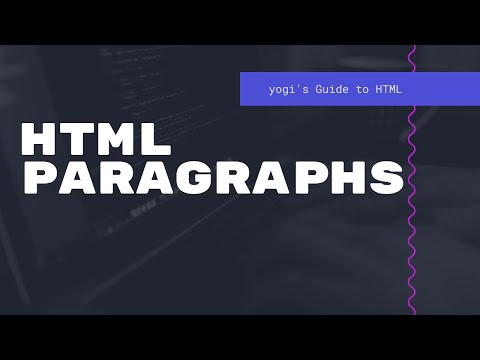 HTML Paragraph - Yogi's Guide To HTML - Episode 07