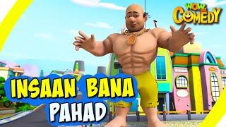 Chacha Bhatija In Hindi- EP18   Insaan Bana Pahad   Funny Videos For Kids   Wow Kidz Comedy
