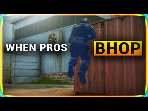 WHEN PROS BHOP in CS:GO