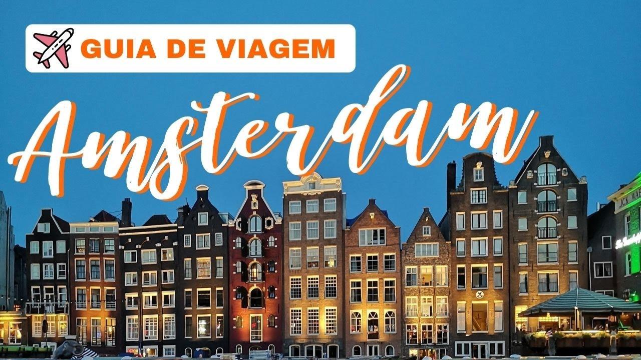 O que fazer em AMSTERDAM?   Guia de Viagem   #Eurotrip   Júlia Orige