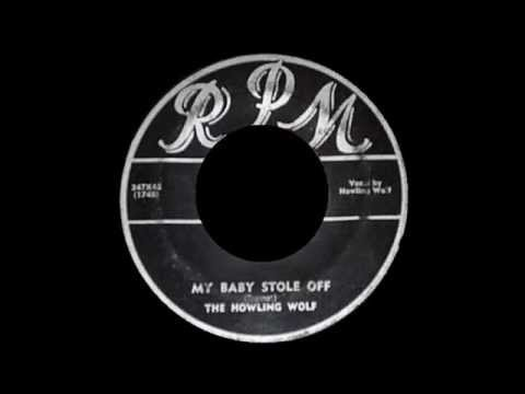 Howlin Wolf - My Baby Stole Off