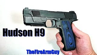 Hudson H9 Review - TheFireArmGuy