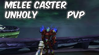 MELEE CASTER - 8.0.1 Unholy Death Knight PvP - WoW BFA