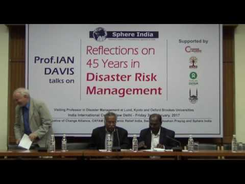 """Prof. IAN DAVIS talks on """"Reflections on  45 Years in Disaster Risk Management"""" at IIC , New Delhi"""