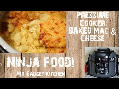 NINJA FOODI 6.5QT | PRESSURE COOKER BAKED MACARONI & CHEESE | MY GADGET KITCHEN | #155