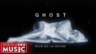 Nick De La Hoyde - Ghost (Video)